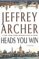Heads you win : a novel