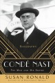 CONDE NAST : THE MAN AND HIS EMPIRE--A BIOGRAPHY