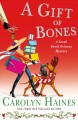 A GIFT OF BONES / A SARAH BOOTH DELANEY MYSTERY