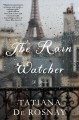 The rain watcher : a novel