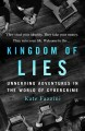 Kingdom of lies : unnerving adventures in the world of cybercrime