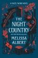 The night country : a Hazel Wood novel