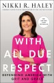 With all due respect : defending America with grit and grace
