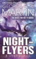 Nightflyers : & other stories