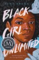 Black girl unlimited : the remarkable story of a teenage wizard