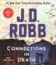 Connections in death : an Eve Dallas novel