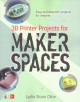 3D PRINTER PROJECTS FOR MAKER SPACES