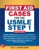 First aid cases for the USMLE. Step 1.