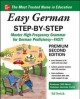 Easy German step-by-step : master high frequency grammar for German proficiency - fast!