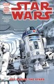 Star Wars. Vol. 6, Out among the stars