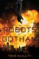 The robots of Gotham