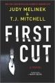 First cut : a novel