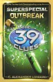 The 39 Clues, Superspecial. 1 : Outbreak