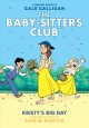 The Baby-sitters Club. 6, Kristy's big day