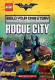 Rogue City : build your own story