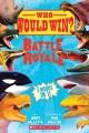 Battle royale : 5 books in 1!