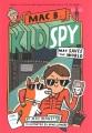 Mac B. kid spy : Mac saves the world. 6