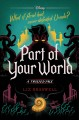Part of your world : a twisted tale
