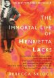Book cover of The Immortal Life of Henrietta Lacks