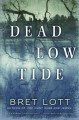Dead low tide : a novel