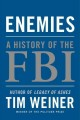 Enemies : a history of the FBI