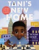 Tani's new home : a refugee finds hope & kindness in America
