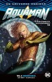 Aquaman. Vol. 4, Underworld