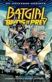 Batgirl and the Birds of Prey. Vol. 3, Full circle