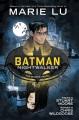 Batman. Nightwalker