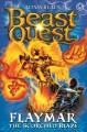 Flaymar the scorched blaze : Beast Quest:The New Age. 4