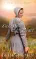 Seek me with all your heart : a land of Canaan novel