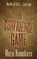The confidence game : why we fall for it... every time