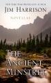 The ancient minstrel : novellas