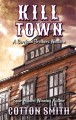 Kill town : a Corrigan brothers western