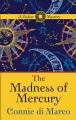 The madness of Mercury : a zodiac mystery