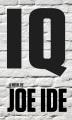 IQ : [a novel]
