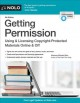Getting permission : using & licensing copyright-protected materials online & off