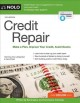 Credit repair : make a plan, improve your credit score, avoid scams