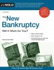 The new bankruptcy : will it work for you?