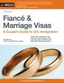 Fiance & marriage visas : a couple's guide to U.S. immigration.