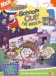 The Fairly OddParents in Schools out! : the musical