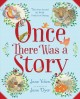 Once there was a story : tales from around the world, perfect for sharing
