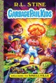 The Garbage pail kids : Welcome to Smellville. 1