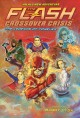 The Flash crossover crisis : The legends of forever. 3