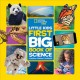 National Geographic Little kids first big book of science
