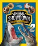 Animal showdown : round 2 : surprising animal matchups with surprising results