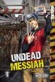 Undead messiah. 1