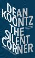 The silent corner : [a novel of suspense]
