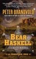 Bear Haskell, U.S. Deputy Marshal a frontier duo