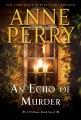 An echo of murder : a William Monk novel